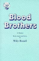 Blood Brothers: A Musical