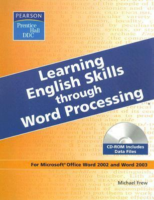 Learning English Skills Through Word Processing [With CDROM]  by  Michael J Frew