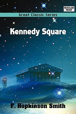 Kennedy Square  by  Francis Hopkinson Smith