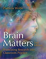 Brain Matters Translating Research Into Classroom Practice (2nd Edition)