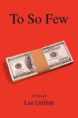 To So Few  by  Lee Griffith