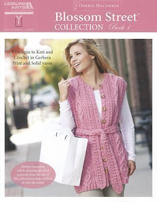 Blossom Street Collection Book 1 (Leisure Arts #5268) Debbie Macomber