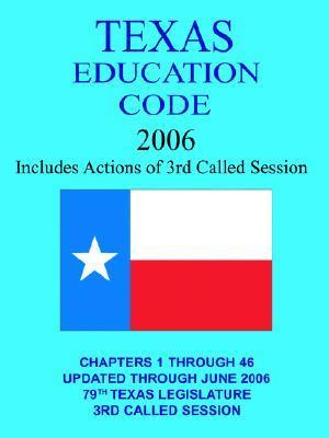 Texas Education Code 2005  by  Jim O. Rogers
