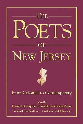 The Poets of New Jersey: From Colonial to Contemporary  by  Emanuel Di Pasquale