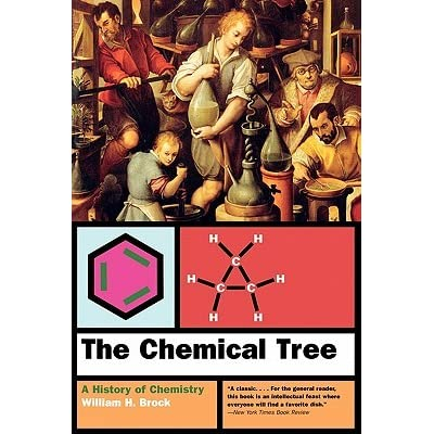 The Chemical Tree: A History of Chemistry - William H. Brock, A.W. Hofmann