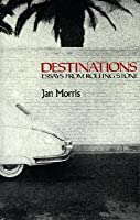 Destinations: Essays from Rolling Stone