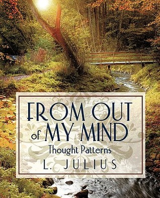 From Out of My Mind: Thought Patterns I. Julius