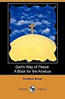 God's Way of Peace: A Book for the Anxious (Dodo Press)