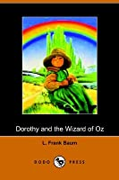 Dorothy and the Wizard of Oz  (Oz, #4)