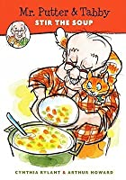 Mr. Putter And Tabby Stir The Soup