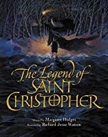 The Legend of Saint Christopher: From the Golden Legend Englished by William Caxton, 1483