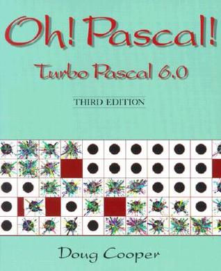 Oh PASCAL, 2nd Ed  by  Doug  Cooper