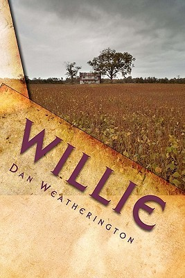 Willie: The Story of an Autistic Child Dan Weatherington