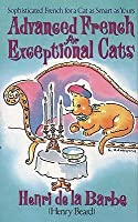 Advanced French For Exceptional Cats