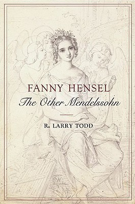 Mendelssohn: A Life in Music  by  R. Larry Todd
