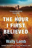 The Hour I First Believed