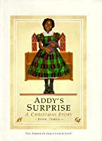 Addy's Surprise: A Christmas Story (American Girls Collection)