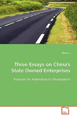 Three Essays on Chinas State Owned Enterprises  by  Minqi Li