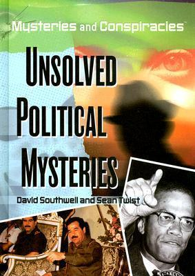 Unsolved Political Mysteries  by  David Southwell
