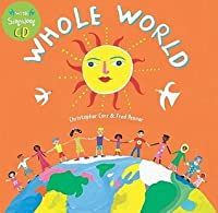 Whole World [With CD (Audio)]