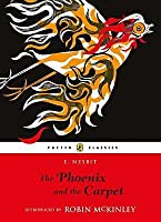 The Phoenix and the Carpet  (Five Children, #2)