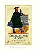 Changes for Addy: A Winter Story