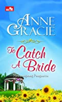 To Catch A Bride - Menyongsong Pengantin  (Devil Riders, #3)