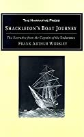 Shackleton's Boat Journey: The Narrative from the Captain of the Endurance