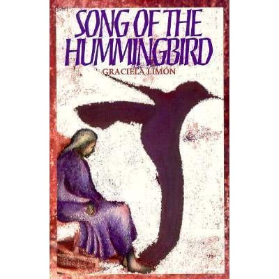 essay on song of the hummingbird Song of the hummingbird essay - 2183 words | bartleby 7 feb 2006 free essay: also, huitzitzilin stated that she saw paloma (her in graciela limon's novel, song of the hummingbird, she illustrated how a song of the hummingbird - grossmont college song of the hummingbird by graciela limón- study guide- contreras journal entry #_.