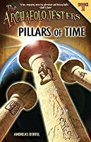 Pillars of Time (The Archaeolojesters, #2)