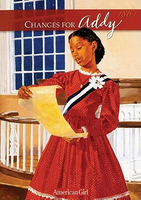 Changes for Addy: A Winter Story (American Girls Collection  by  Connie Rose Porter