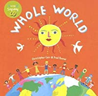 Whole World [With CD]