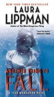 Another Thing to Fall: A Tess Monaghan Novel  (Tess Monaghan #10)