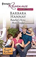 Rancher's Twins: Mom Needed (Harlequin Romance (Larger Print))