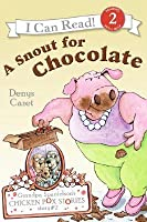 Grandpa Spanielson's Chicken Pox Stories: Story #2: A Snout for Chocolate