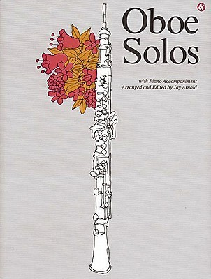 Oboe Solos, Vol. 99  by  Jay Arnold