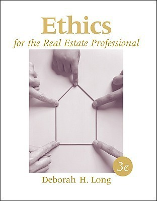 Ethics for the Real Estate Professional  by  Deborah H. Long