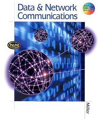 Data And Network Communications  by  Michael A. (Michael A.  Miller) Miller