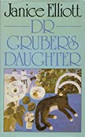 Dr. Gruber's Daughter