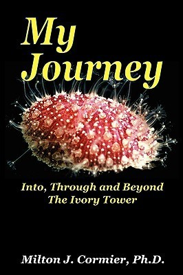 My Journey  by  Milton J. Cormier