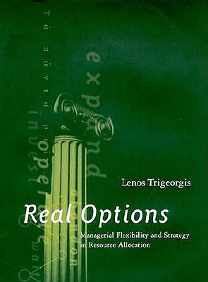 Real Options in Capital Investment: Models, Strategies, and Applications Lenos Trigeorgis