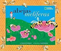 Abejas Meliferas  Honey Bees (Descubre La Ciencia) (Spanish Edition)