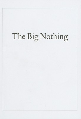 The Big Nothing Ingrid Shaffner