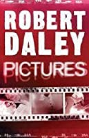Pictures. Robert Daley