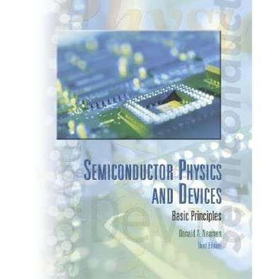 Semiconductor Physics and Devices - Donald Neamen