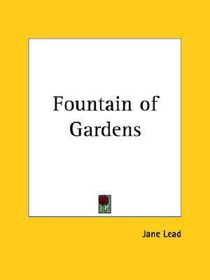 Fountain of Gardens Jane Lead