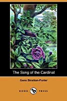 The Song of the Cardinal (Dodo Press)