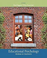 Educational Psychology: Windows on Classrooms [With Access Code]
