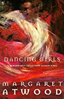 Dancing Girls and Other Stories