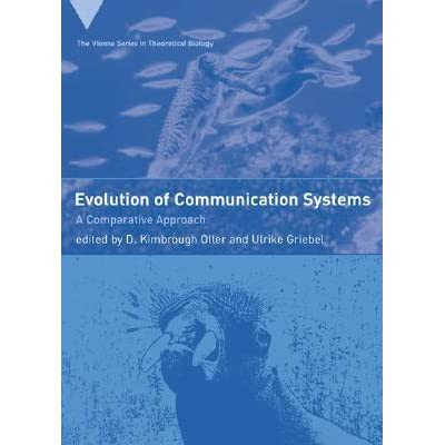 Evolution of Communication Systems: A Comparative Approach - D. Kimbrough Oller